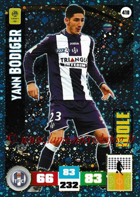 2016-17 - Panini Adrenalyn XL Ligue 1 - N° 418 - Yann BODIGER (Toulouse) (Idole)