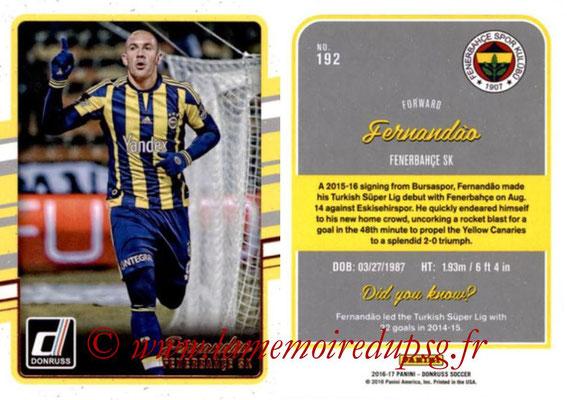 2016 - Panini Donruss Cards - N° 192 - FERNANDAO (Fenerbahce SK)