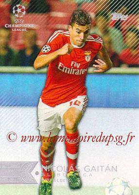 2015-16 - Topps UEFA Champions League Showcase Soccer - N° 057 - Nicolas GAITAN (SL Benfica)