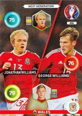 Panini Euro 2016 Cards - N° 456 - Jonathan WILLIAMS + GEORGE WILLIAMS (Pays de Galles) (Next Generation)