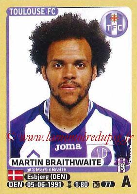 2015-16 - Panini Ligue 1 Stickers - N° 454 - Martin BRAITHWAITE (Toulouse FC)