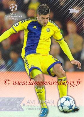 2015-16 - Topps UEFA Champions League Showcase Soccer - N° 179 - Avi RIKAN (Maccabi Tel-Aviv FC)
