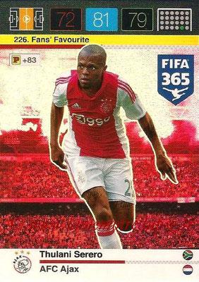 2015-16 - Panini Adrenalyn XL FIFA 365 - N° 226 - Thulani SERERO (AFC Ajax) (Fans' Favourite)