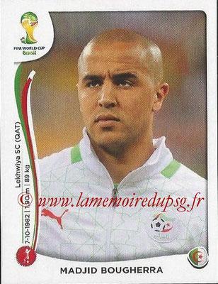2014 - Panini FIFA World Cup Brazil Stickers - N° 586 - Madjid BOUGHERRA (Algérie)