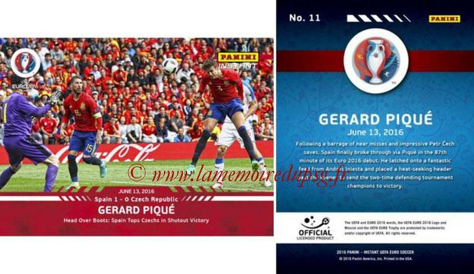Panini Instant Euro 2016 - N° 011 - Gerard PIQUE