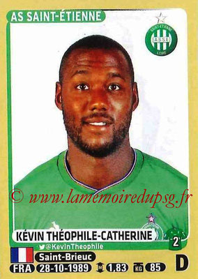 2015-16 - Panini Ligue 1 Stickers - N° 421 - Kévin THEOPHILE-CATHERINE (AS Saint-Etienne)