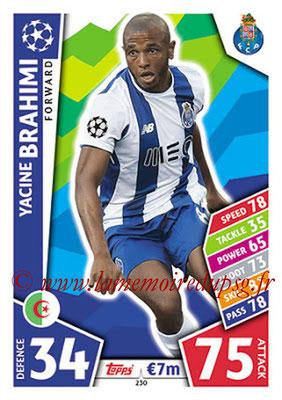 2017-18 - Topps UEFA Champions League Match Attax - N° 230 - Yacine BRAHIMI (FC Porto)