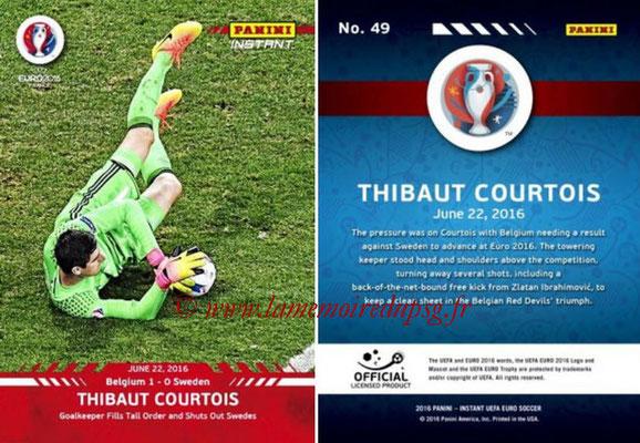 Panini Instant Euro 2016 - N° 049 - Thibaut COURTOIS