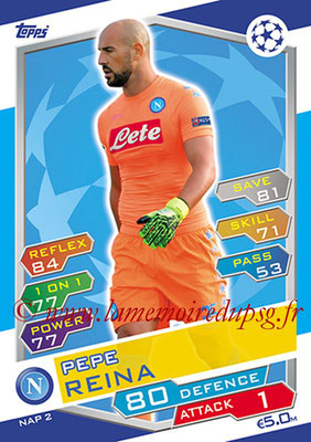 2016-17 - Topps UEFA Champions League Match Attax - N° NAP2 - Pepe REINA (SSC Naples)