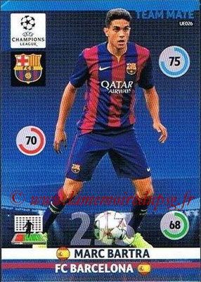 2014-15 - Adrenalyn XL champions League Update edition N° UE026 - Marc BARTRA (FC Barcelone)