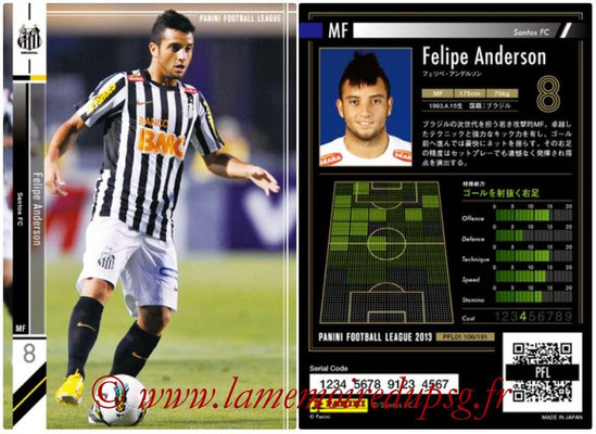 Panini Football League 2013 - PFL01 - N° 106 - Felipe Anderson ( Santos FC )