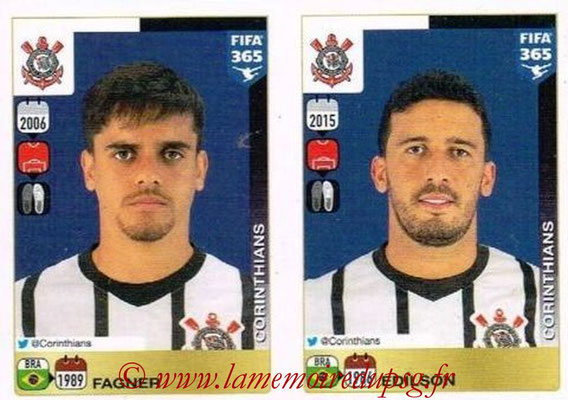 2015-16 - Panini FIFA 365 Stickers - N° 166-167 - FAGNER + EDILSON (SC Corinthians)