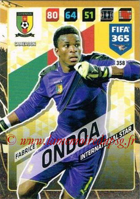 2017-18 - Panini FIFA 365 Cards - N° 358 - Fabrice ONDOA (Cameroun) (International Star)