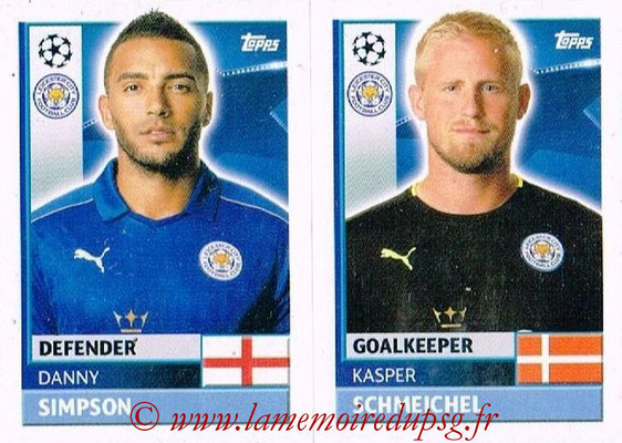 2016-17 - Topps UEFA Champions League Stickers - N° LEI 4-5 - Kasper SCHMEICHEL + Danny SIMPSON (Leicester City FC)