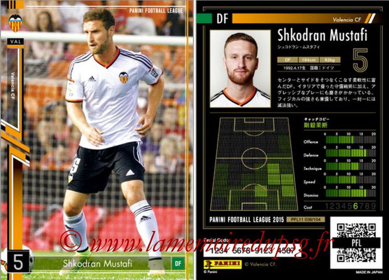 Panini Football League 2015 - PFL11 - N° 038 - Shkodran MUSTAFI (FC Valence)