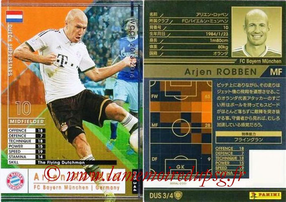2013-14 - WCCF - N° DUS3 - Arjen ROBBEN (FC Bayern Munich) (Dutch Superstars)