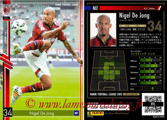 Panini Football League 2015 - PFL10 - N° 003 - Nigel DE JONG (Milan AC)