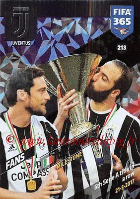 2017-18 - Panini FIFA 365 Cards - N° 213 - Célébration Juventus (Milestone)