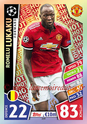 2017-18 - Topps UEFA Champions League Match Attax - N° 159 - Romelu LUKAKU (Manchester United) (Hot Shot)