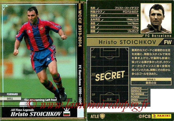 2013-14 - WCCF - N° ATLE16 - Hristo STOICHKOV (FC Barcelone) (All Time Legend)