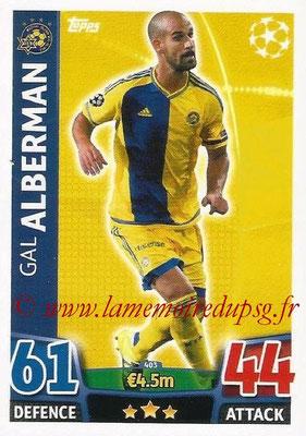 2015-16 - Topps UEFA Champions League Match Attax - N° 403 - Gal ALBERMAN (Maccabi Tel-Aviv FC)