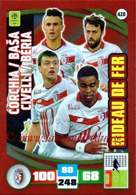 2016-17 - Panini Adrenalyn XL Ligue 1 - N° 420 - Sébastien CORCHIA + Marko BASA + Renato CIVELLI + Franck BERIA (Lille) (Rideau de Fer)