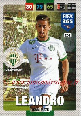 2016-17 - Panini Adrenalyn XL FIFA 365 - N° 202 - LEANDRO (Ferencvarosi TC)