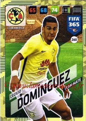 2017-18 - Panini FIFA 365 Cards - N° 260 - Cecilio DOMINGUEZ (Club America)