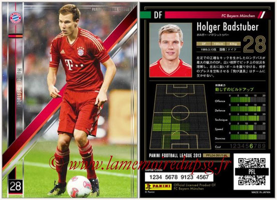 Panini Football League 2013 - PFL04 - N° 091 - Holger BADSTUBER (Bayern Munich)