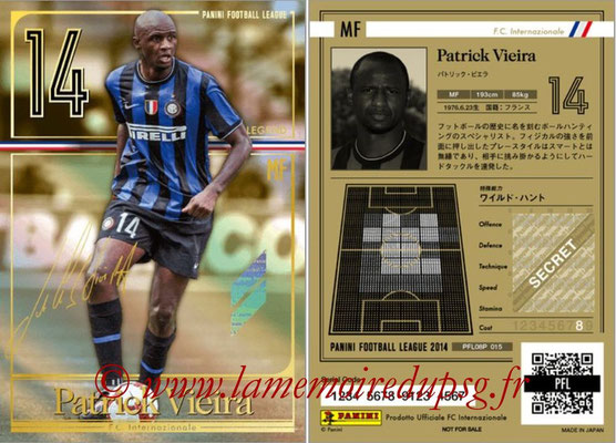 Panini Football League 2014 - PFL08P - N° 015 - Patrick VIEIRA (Inter) (Legend)