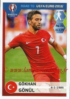Panini Road to Euro 2016 Stickers - N° 371 - Gokhan GONUL (Turquie)