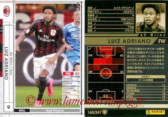 2015-16 - Panini WCCF - N° 160 - Luiz ADRIAINO (Milan AC)