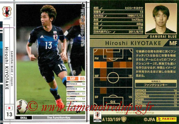 2015-16 - Panini WCCF - N° A133 - Hiroshi KIYOTAKE (Japon)