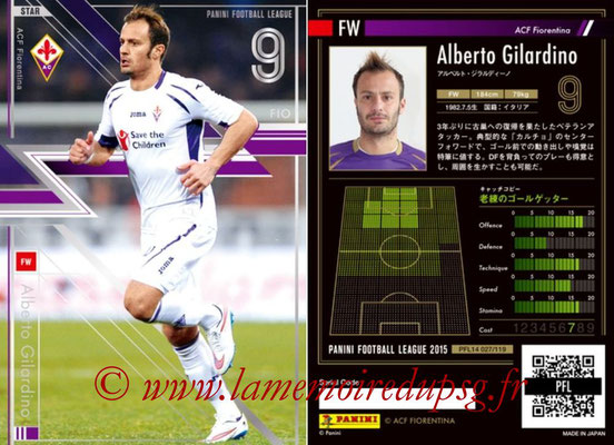 Panini Football League 2015 - PFL14 - N° 027 - Alberto GILARDINO (ACF Fiorentina) (Star)