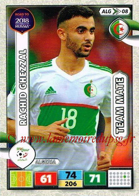 2018 - Panini Road to FIFA World Cup Russia Adrenalyn XL - N° ALG08 - Rachid GHEZZAL (Algérie)