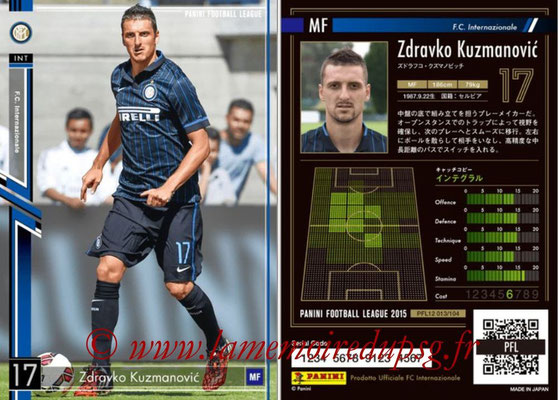 Panini Football League 2015 - PFL12 - N° 013 - Zdravko KUZMANOVIC (Inter)
