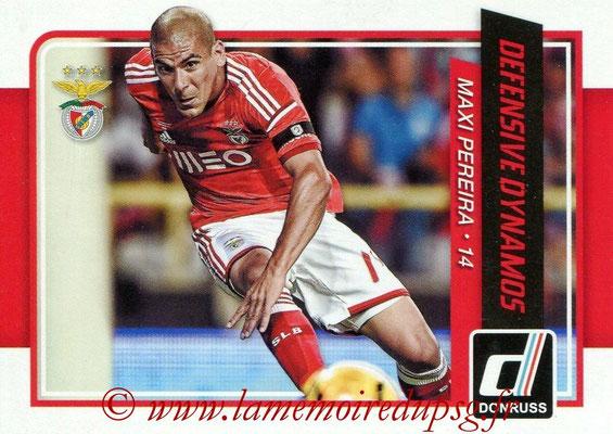 2015 - Panini Donruss Soccer - N° DD06 - Maxi PEREIREA (SL Benfica) (Defensive Dynamos)