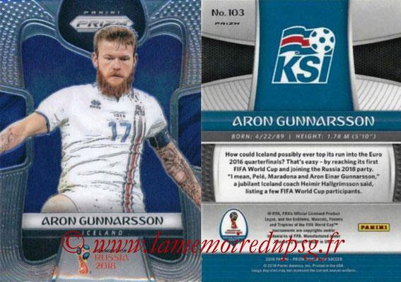 2018 - Panini Prizm FIFA World Cup Russia - N° 103 - Aron GUNNARSSON (Islande)