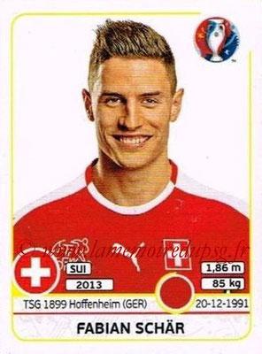 Panini Euro 2016 Stickers - N° 105 - Fabian SCHAR (Suisse)