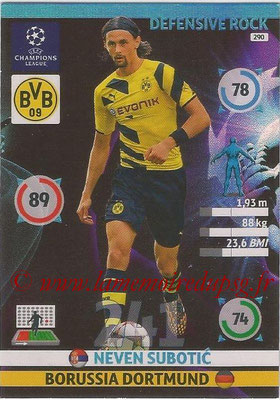 2014-15 - Adrenalyn XL champions League N° 290 - Neven SUBOTIC (Borussia Dortmund) (Defensive Rock)