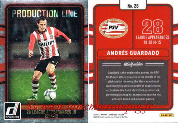 2016 - Panini Donruss Cards - N° PL26 - Andres GUARDADO (PSV Eindhoven) (Production Line)