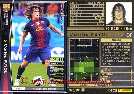 2012-13 - WCCF - N° 326 - Carles PUYOL (FC Barcelone)