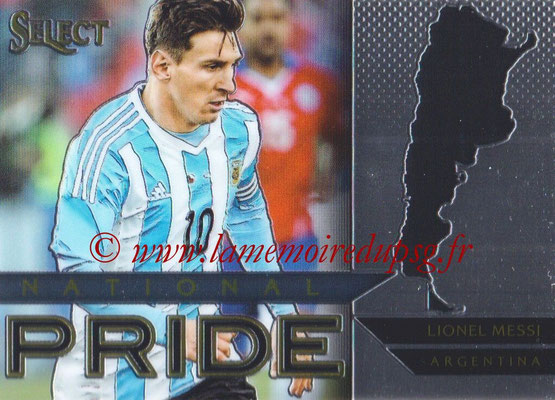 2015 - Panini Select Soccer - N° NP02 - Lionel MESSI (Argentine) (National Pride)