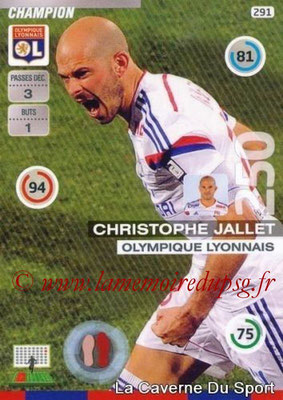 N° 291 - Christophe JALLET (2009-14, PSG > 2015-16, Lyon) (Champion)