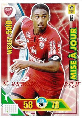 2017-18 - Panini Adrenalyn XL Ligue 1 - N° 082bis - Wesley SAÏD (Dijon) (Mise à jour)