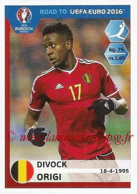 Panini Road to Euro 2016 Stickers - N° 015 - Divock ORIGI (Belgique)