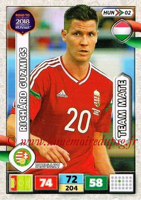2018 - Panini Road to FIFA World Cup Russia Adrenalyn XL - N° HUN02 - Richard GUZMICS (Hongrie)