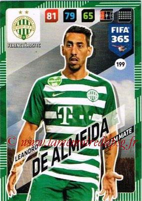 2017-18 - Panini FIFA 365 Cards - N° 199 - Leandro DE ALMEIDA (Ferencvaros TC)