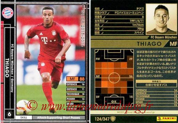 2015-16 - Panini WCCF - N° 124 - THIAGO (FC Bayern Munich)