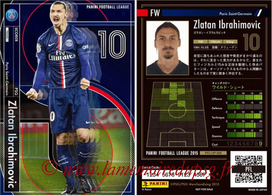Panini Football League 2015 - PFL12P - N° 006 - Zlatan IBRAHIMOVIC (Paris Saint-Germain) (Scorer)